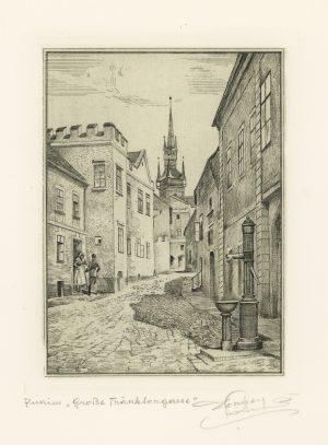 Ferdinand Dorner, Znaim, Große Tränktorgasse, Radierung
