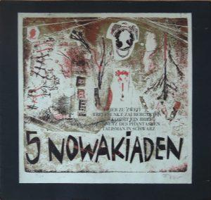 Fred Nowak, 5 Nowakiaden, Drucke plus Titelblatt signiert nummeriert 8/50 von 1968 mit Faltmappe,  Einleitung dt./engl. von Kristian Sotriffer